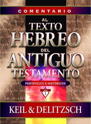 Comentario Al Texto Hebreo del Antiguo Testamento 9788482674612