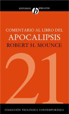 Comentario al Libro del Apocalipsis = The Book of Revelation 9788482675084