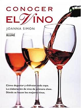 Conocer el Vino = Discovering Wine 9788480760898