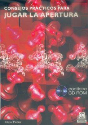 Consejos Practicos Para Jugar La Apertura - Libro Con CD Room 9788480198097