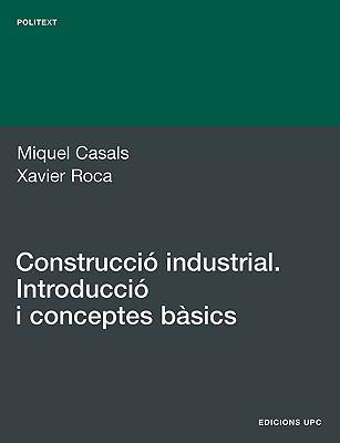 Construcci Industrial. Introducci I Conceptes B 9788483016817