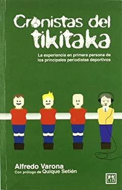 Cronistas del Tikitaka 9788483565827