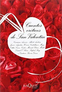 Cuentos Eroticos de San Valentin 9788483103777
