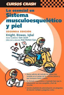 Curso Crash: Lo Esencial En Sistema Musculoesqueletico y Piel 9788481747348