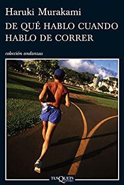 De Que Hablo Cuando Hablo De Correr 9788483832301