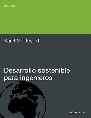 Desarrollo Sostenible Para Ingenieros 9788483018927