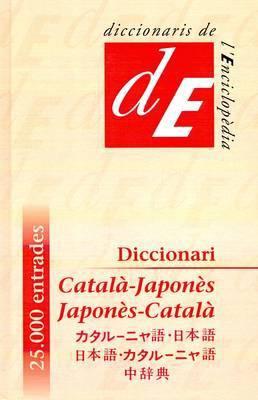 Diccionari Basic Catala-Japones, Japones-Catala =: Katarunyago-Nihongo, Nihongo-Katarunyago Chujiten 9788485194506