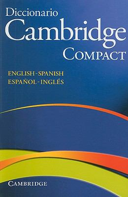 Diccionario Cambridge Compact: English-Spanish/Espanol-Ingles 9788483234822