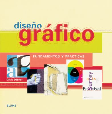 Diseno Grafico: Fundamentos y Practicas 9788480765770