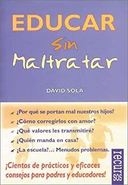Educar Sin Maltratar 9788489984042