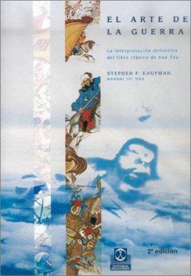 El Arte de la Guerra: La Interpretacion Definitiva del Libro Clasico de Sun Tzu 9788480194747