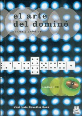 El Arte del Domino: Teoria y Practica [With CD] 9788480194938