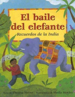 El Baile del Elefante: Recuerdos de La India 9788484523567
