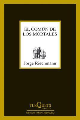El Comun de Los Mortales 9788483833650