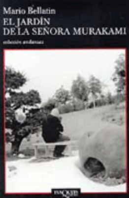 El Jardin de La Senora Murakami: Mrs. Murakami's Garden 9788483101902