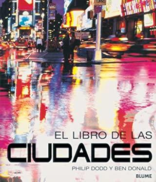 El Libro de las Ciudades = The Book of Cities