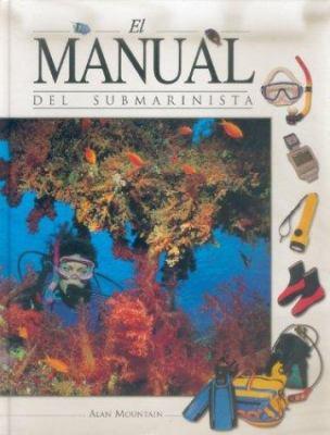 El Manual del Submarinista 9788480193870