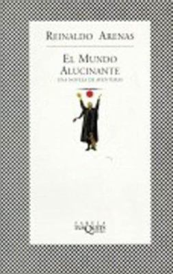 El Mundo Alucinante: A Hallucinating World 9788483107751