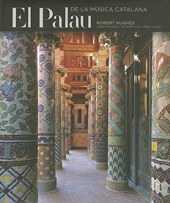 El Palau: de la Musica Catalana 9788484783534