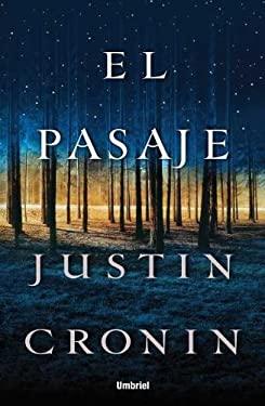 El Pasaje = The Passage 9788489367876
