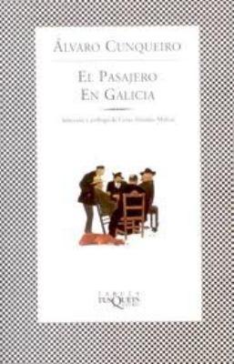 El Pasajero En Galicia: The Passenger in Galicia 9788483108253
