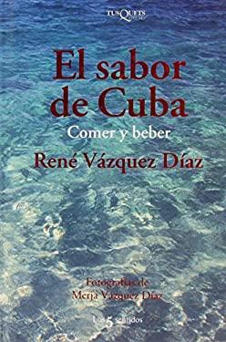 El Sabor de Cuba: The Taste of Cuba 9788483108390