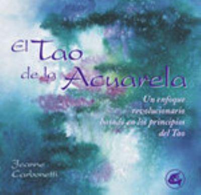 El Tao de La Acuarela 9788484450184