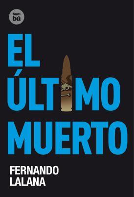 El Ultimo Muerto 9788483431146