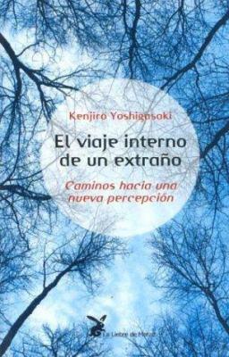 El Viaje Interno de Un Extrano 9788487403668