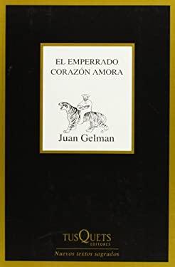 El Emperrado Corazon Amora 9788483833322