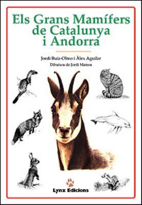 Els Grans Mamifers de Catalunya I Andorra 9788487334184