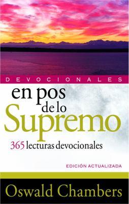 En Pos de Lo Supremo Devocionales: 365 Lecturas Devocionales 9788482675244