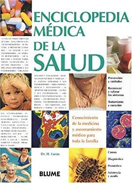 Enciclopedia Medica de la Salud: Conocimiento de la Medicina y Asesoramiento Medico Para Toda la Familia = Medical Encyclopedia of Health 9788489396111