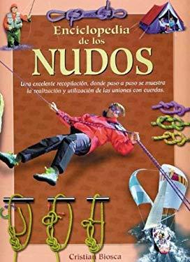 Enciclopedia de Los Nudos 9788484037637