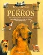 Enciclopedia de los Perros = The Encyclopedia of Dogs 9788484036630