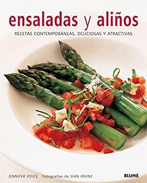 Ensaladas y Alinos: Recetas Contemporaneas, Deliciosas y Atractivas 9788480766357