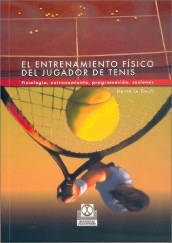 Entrenamiento Fisico del Jugador de Tenis 9788480196864