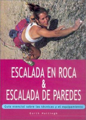 Escalada En Roca & Escalada de Paredes 9788480195133