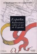 Espana: Reflexiones Sobre El Ser de Espana