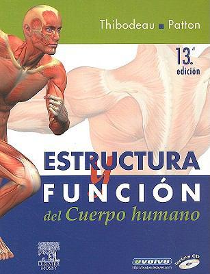 Estructura y Funcion del Cuerpo Humano [With CDROM]