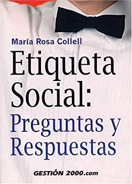 Etiqueta Social: Preguntas y Respuestas = Social Etiquette 9788480882200