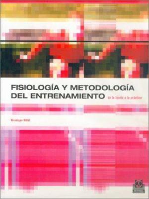 Fisiologia y Metodologia del Entrenamiento 9788480196277