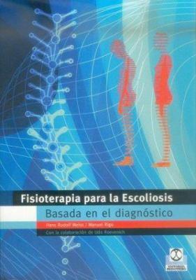 Fisioterapia Para la Escoliosis Basada en el Diagnostico 9788480197311
