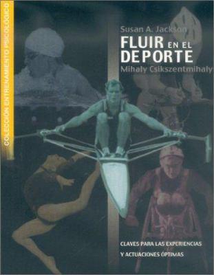 Fluir En El DePorte 9788480195768