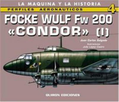 Focke Wulf FW 200 Condor I 9788487314865
