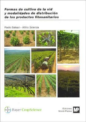 Formas de Cultivo de La VID y Modalidades de Distribucion de Los Productos Fitosanitarios 9788484761730