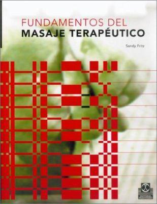 Fundamentos del Masaje Terapeutico 9788480195386