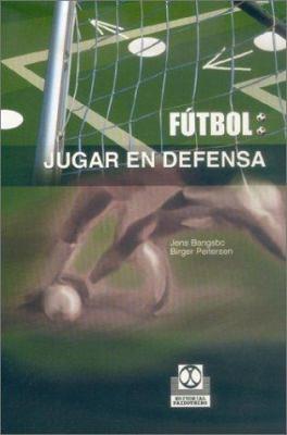 Futbol: Jugar en Defensa 9788480196543