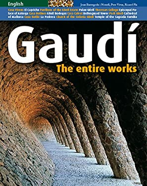 Gaudi: The Entire Works 9788484782797