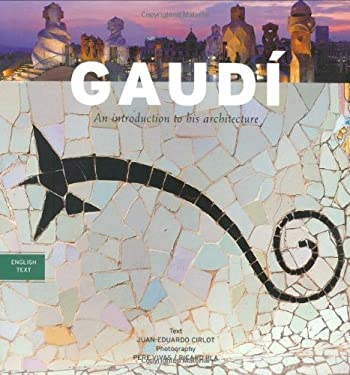Gaudi: An Introduction to His Architecture 9788489815940